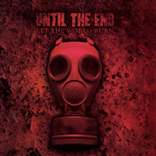 TFR002 Until The End - Let The World Burn