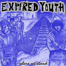TFR017 Expired Youth - Where We Stand