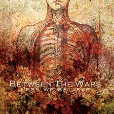 TFR019 Between The Wars - Less We Believe