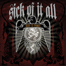 TFR021 Sick Of It All - Death To Tyrants