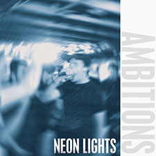 TFR027 Ambitions - Neon Lights