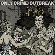 TFR028 Only Crime / Outbreak - Split