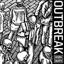 TFR040 Outbreak - Work To Death