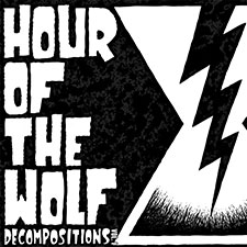 TFR046 Hour Of The Wolf - Decompositions Vol. I