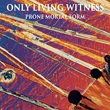 only living witness prone mortal form cover art